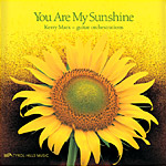 Kerry Marx - You Are My Sunshine