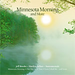 Minnesota Morning And More...