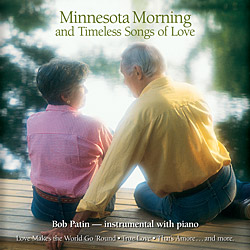 Minnesota Morning and Timeless Songs of Love